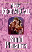 Sinful Pleasures: Book TWO of the Templar Knights Trilogy, released by Avon Books in 2006