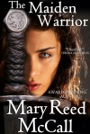 The Maiden Warrior - originally released in 2002 and re-released in 2012