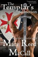 The Templar's Seduction: Book THREE of the Templar Knights Trilogy, originally released in 2007 and re-released in 2012